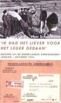 Henk Schoenmaker, 'Ik had het liever voor het leger gedaan'.