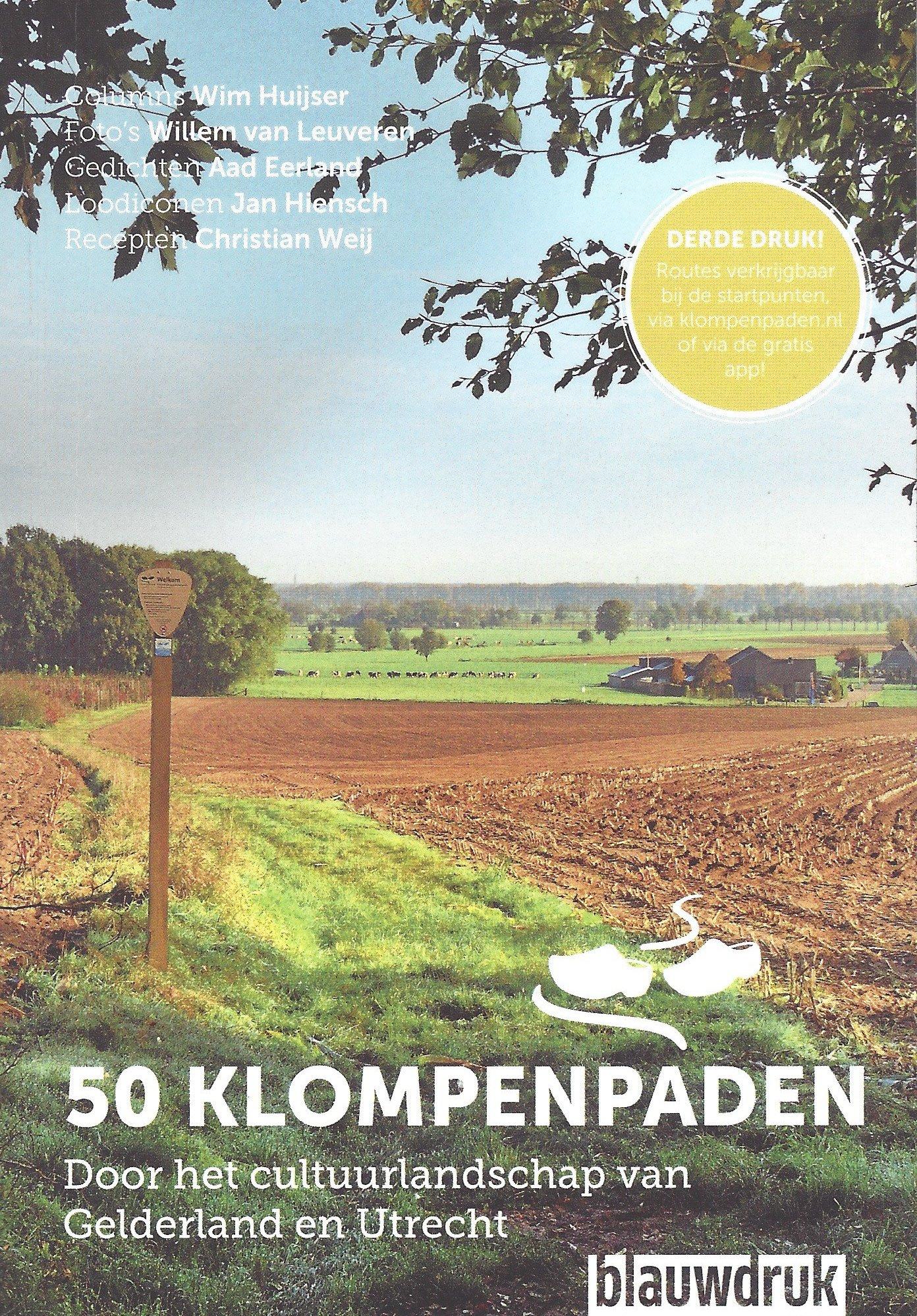 50 Klompenpaden. Door het cultuurlandschap van Gelderland en Utrecht