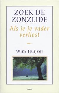 zoek de zonzijde Wim Huijser